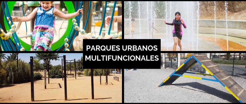parques urbanos multifuncionales